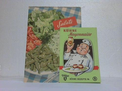 2 farbige Reklamen: Kühne-Weinessig / Kühne Mayonnaise. Kühne Rezepte Nr. 5