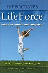 Hippocrates LifeForce by Brian Clement (2007-11-01)