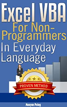 Excel VBA: for Non-Programmers (Programming in Everyday Language) by [Poleg, Maayan]