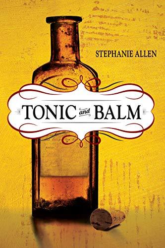 Mountain Balm (Tonic and Balm (English Edition))