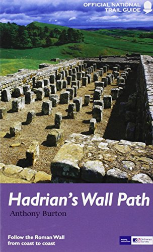 Hadrian's Wall Path: National Trail Guide (National Trail Guides)