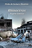 Fiche de lecture illustrée - Rhinocéros, d'Eugène Ionesco...