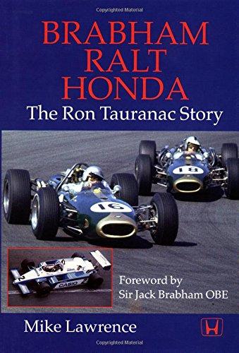 Brabham and Ralt and Honda: The Ron Tauranac Story