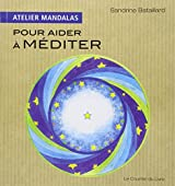 Atelier Mandalas pour aider à méditer
