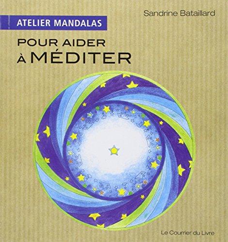 Atelier Mandalas pour aider à méditer par Sandrine Bataillard