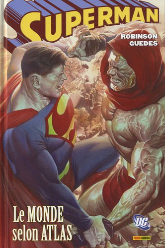 Superman : Le monde selon Atlas par James Robinson, Renato Guedes