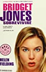 Bridget Jones: Sobreviviré par Fielding