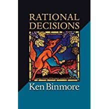 Rational Decisions (Gorman Lectures in Economics (Paperback))
