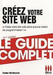 COMPLET£CREEZ VOTRE SITE WEB 5EME ED.
