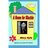A Home for Blackie: (Color Gift Edition)