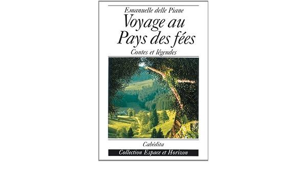 Voyage au pays des fées, contes et légendes: Amazon.co.uk: Emanuelle ...