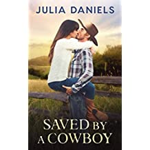 Saved by a Cowboy: A Western Romance
