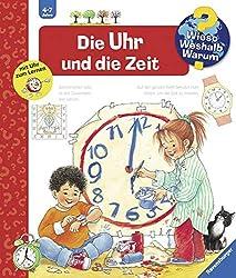 Die Uhr und die Zeit (Wieso? Weshalb? Warum?, Band 25)