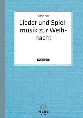 LIEDER + SPIELMUSIK ZUR WEIHNACHT - arrangiert für Harfe [Noten / Sheetmusic] Komponist: HAAG GUDRUN