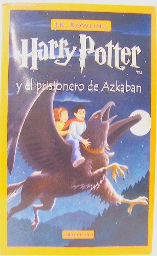 Harry Potter y El Prisionero de Azkaban por J. K. Rowling