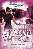 Chicagoland Vampires - Ein Biss von dir (Chicagoland-Vampires-Reihe, Band 13)