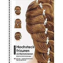 Suchergebnis Auf Amazon De Fur Haare Hochstecken Bucher