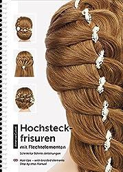 Hochsteckfrisuren mit Flechtelementen: Schritt für Schritt-Anleitungen / Hair Ups - with braided elements