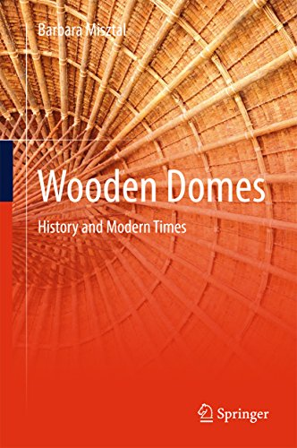 Wooden Domes: History and Modern Times (English Edition) -