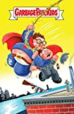 Garbage Pail Kids: Comic-book Puke-tacular