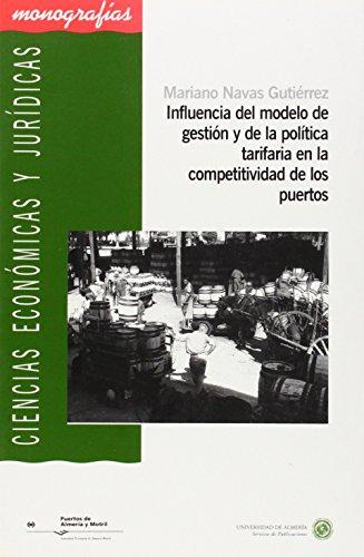 Influencia del modelo de gestión y de la política tarifaria en la competitividad de los puertos (Ciencias Económicas y Jurídicas)