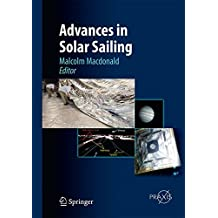 Advances in Solar Sailing (Astronautical Engineering)