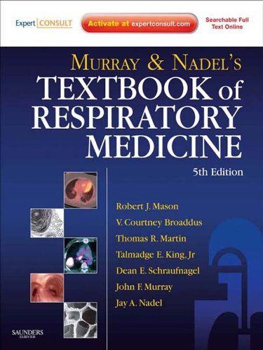 Murray and Nadel's Textbook of Respiratory Medicine: 2-Volume Set (English Edition) -