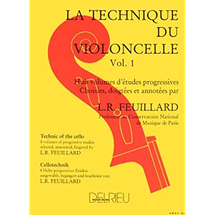 Technique du violoncelle Volume 1
