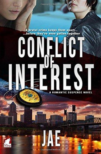Conflict of Interest (Portland Police Bureau Series) (Volume 1) by Jae (2016-07-02) par Jae