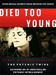 Died Too Young: Stars Reveal Secrets From Beyond the Grave (English Edition)