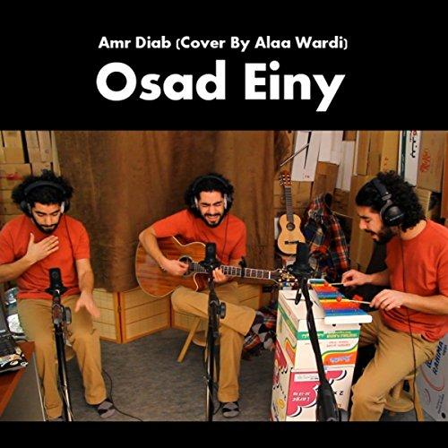 Osad Einy (Amr Diab Cover)