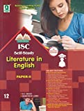 ISC Self Study in Literature in English Paper-2: For March 2018 Examination (Class 12)