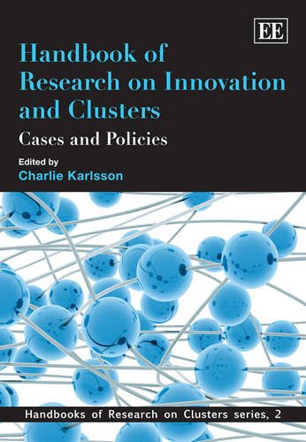 Handbook of Research on Innovation and Clusters (Handbooks of Research on Clusters Series)