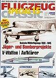Flugzeug Classic Special 15: J�ger- und Bomberprojekte, V-Waffen, Aufkl�rer medium image
