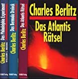 Das Atlantis Rätsel / Das Bermuda Dreieck / Das Philadelphia Experiment. Fenster zum Kosmos? - Charles Berlitz