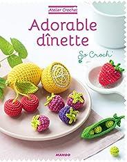 Adorable dînette (Atelier crochet)