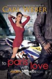 To Paris With Love : A Family Business Novel (Family Business Novels)