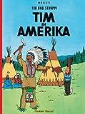 Tim und Struppi, Band 2: Tim in Amerika - Hergé