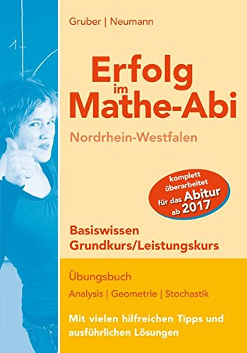 Erfolg im Mathe-Abi NRW Basiswissen Grund- und Leistungskurs: mit der Original Mathe-Mind-Map