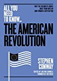 The American Revolution: Why the colonists broke away from Britain - and formed a new nation (All You Need to Know)
