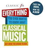 Best classic Classics Evers - Classic FM: Everything You Ever Wanted To Know Review