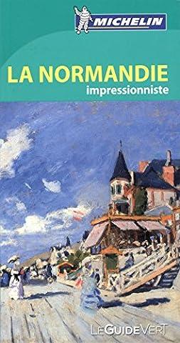 Guide Vert Normandie impressionniste Michelin