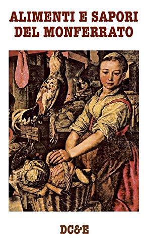 ALIMENTI E SAPORI DEL MONFERRATO (Italian Edition)