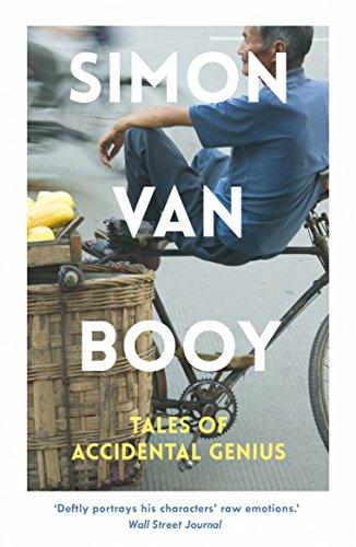 Tales of Accidental Genius por Simon Van Booy