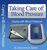 Understanding Blood Pressure - Taking Care of Your Blood Pressure (English Edition)