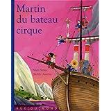 Martin du bateau-cirque