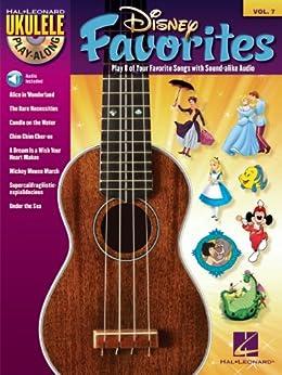 Disney Favorites Songbook: Ukulele Play-Along Vol. 7 von [Hal Leonard Corporation]