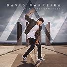 DAVID CARREIRA-TOUT RECOMMENC