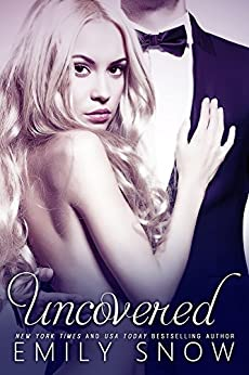 Uncovered (English Edition) von [Snow, Emily]