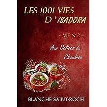 Les 1001 vies d'Isadora : Aux Délices du Chaudron